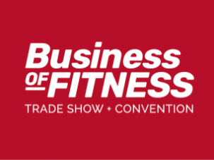 Business of Fitness - Trade Show and Convention