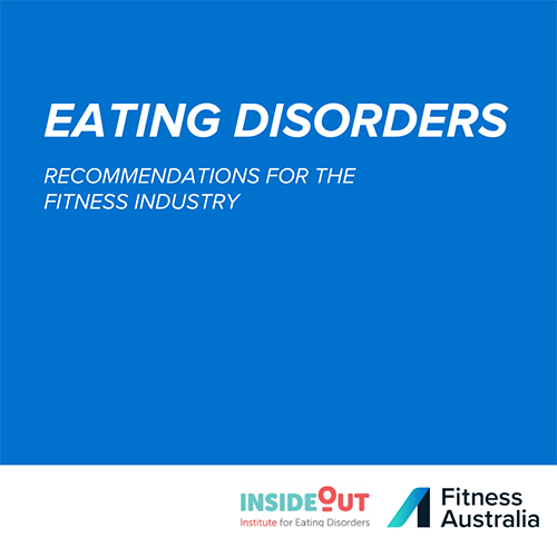 Fitness Australia - Eating Disorders - Recommendations for the fitness industry