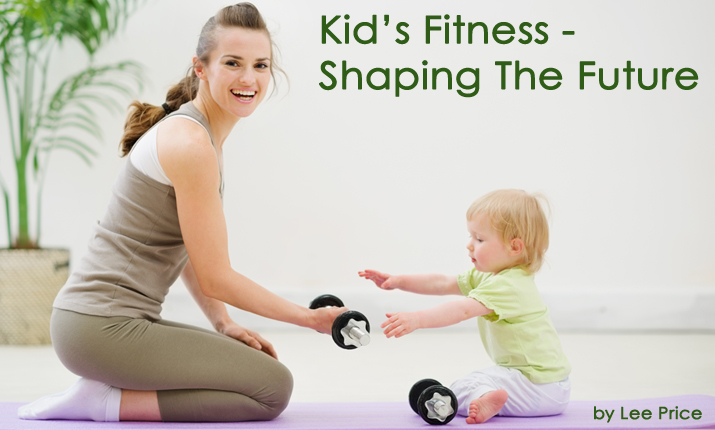 Kids Fitness - Shaping The Future