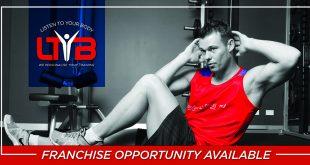 Listen To Your Body - Fitness Franchise - Glenelg Opportunity