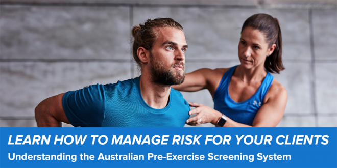 Fitness Australia Announce Launch Of New Adult Pre-Exercise Screening System