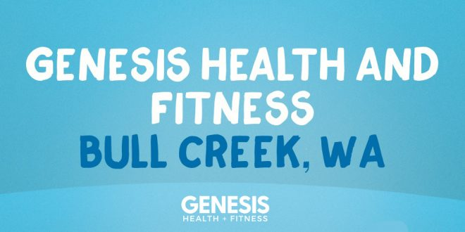 Genesis Health And Fitness Continue Network Expansion - New Bull Creek WA Club