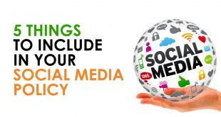 5 Things To Include In Your Social Media Policy