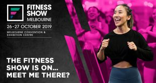The Fitness Show - Back In Melbourne For Its 6th Year