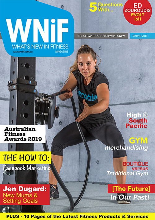 WNiF Magazine - Spring 2018 Edition - What's New in Fitness