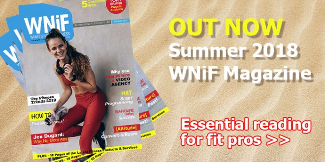 News for Fitness Professionals - The WNiF Summer 2018 Magazine